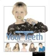 9781595152039: Taking Care Of Your Teeth (Healthy Kids)