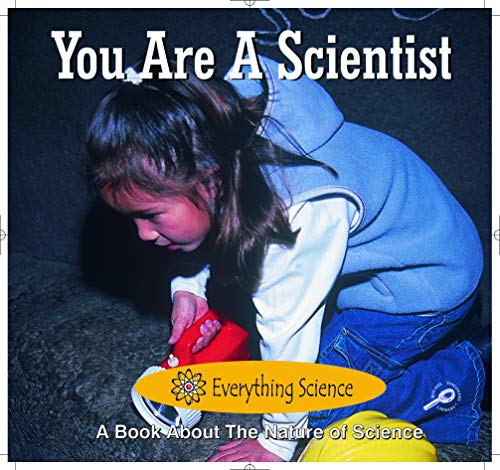 You Are a Scientist (Readers for Writers) (1595152970) by Marcia Freeman; Tom Sheehan