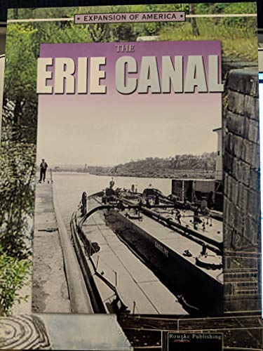 Erie Canal (Expansion of America): Thompson, Linda