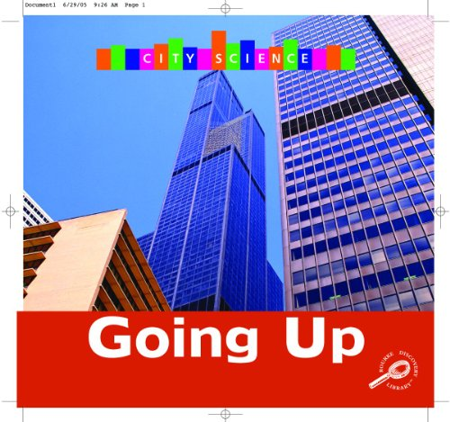 9781595154095: Going Up (City Science)