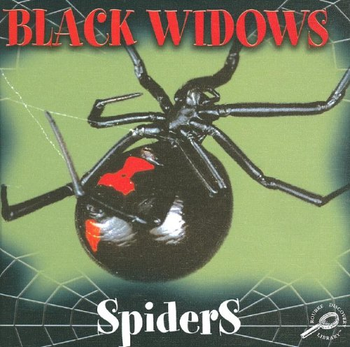 Black Widow Spiders (Spiders Discovery Library): Jason Cooper
