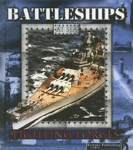Battleships (Fighting Forces on the Sea): Stone, Lynn M.
