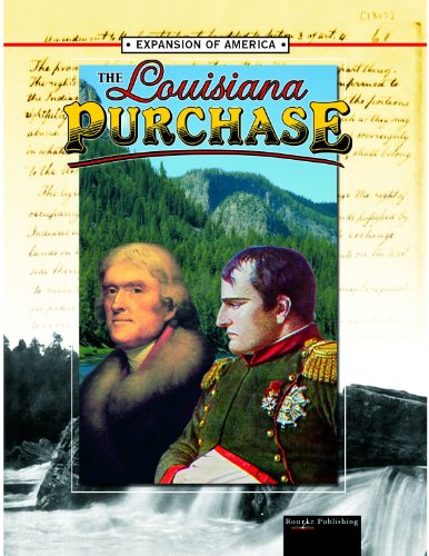 9781595155139: The Louisiana Purchase (Expansion of America II)