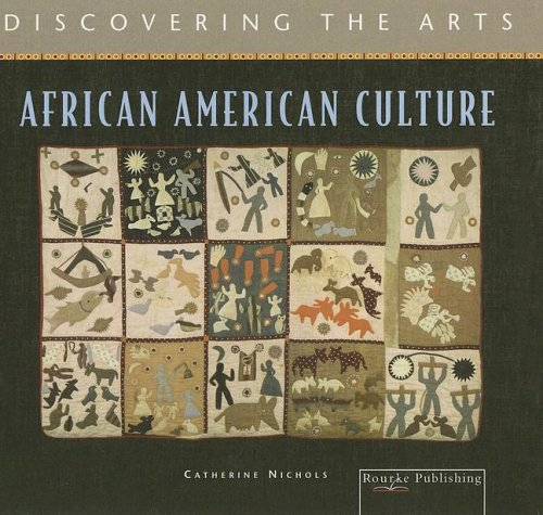 African American Culture (Discovering the Arts): Catherine Nichols
