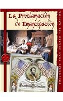 La Proclamacion de Emanicipacion(the Emancipation Proclamation) (Documentos: D & P
