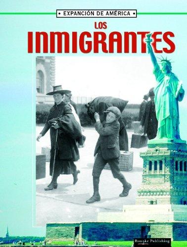 Los Inmigrantes/ Immigrants (La Expansion De America/the Expansion of America) (Spanish Edition) (La Expansion de America II) (1595156593) by Linda Thompson