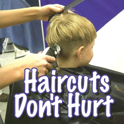 9781595159311: Haircuts Don't Hurt (Science About Me)