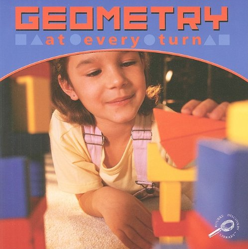 9781595159441: Geometry at Every Turn (My First Math)