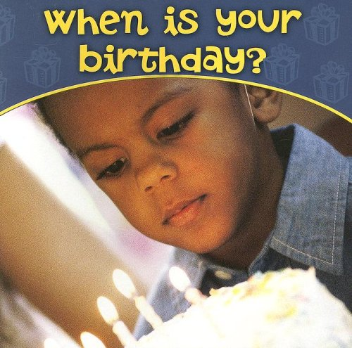 When Is Your Birthday? (Science about Me): Schaefer, Ted
