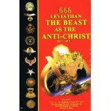 666 Leviathan: The Beast as the Anti-Christ: Malachi Z. York