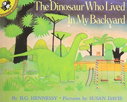 9781595190260: The Dinosaur Who Lived In My Backyard (Live Oak Readalong)