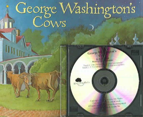 George Washington's Cows (Live Oak Readalong) (1595190333) by Small, David