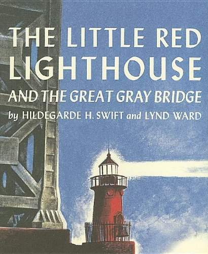The Little Red Lighthouse and the Great Gray Bridge (with Audio CD): Hildegarde Swift