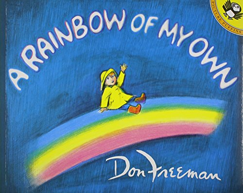9781595190697: A Rainbow of My Own [With Paperback Book]