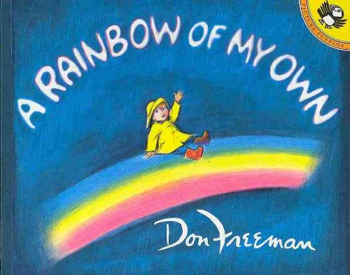 9781595190703: A Rainbow of My Own(4 Paperback and 1 CD) (Picture Puffins)