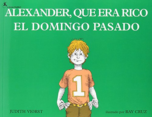 9781595191281: Alexander, que era rico el domingo pasado (Live Oak Readalong) (Spanish Edition)