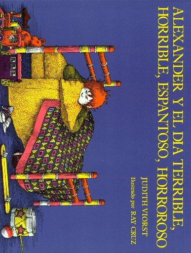 9781595191311: Alexander y El Dia Terrible, Horrible, Espantoso, Horrorosa (Alexander and the Terrible, Horrible, No Good, Very Bad Day) (1 Paperback/1 CD) (Live Oak Readalong) (Spanish Edition)