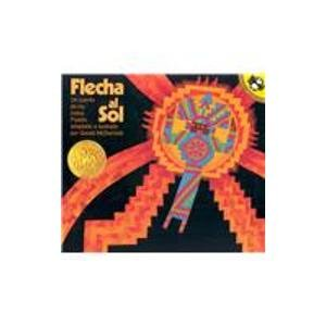 9781595191632: Flecha Al Sol (Arrow to the Sun) (1 Paperback/1 CD) (Live Oak Readalongs) (Spanish Edition)