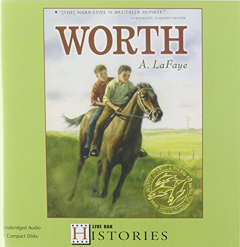 9781595197672: Worth (1 Paperback/2 CD Set) (Live Oak Histories)