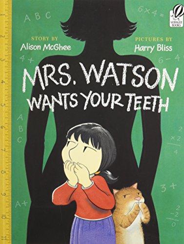 9781595199010: Mrs. Watson Wants Your Teeth