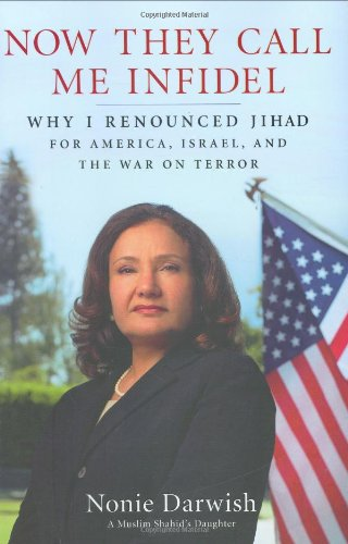 9781595230317: Now They Call Me Infidel: Why I Renounced Jihad for America, Israel, and the War on Terror