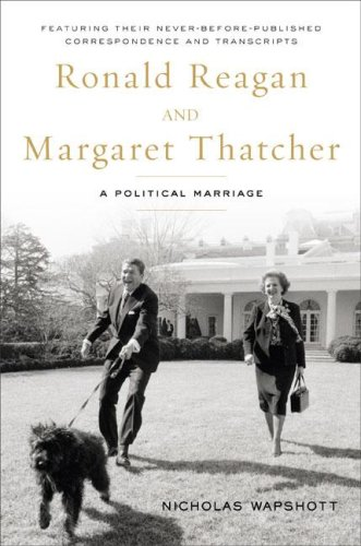 9781595230478: Ronald Reagan and Margaret Thatcher: A Political Marriage