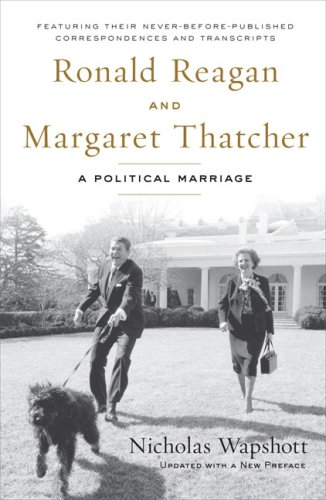 9781595230539: Ronald Reagan and Margaret Thatcher: A Political Marriage