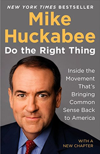 9781595230577: Do the Right Thing: Inside the Movement That's Bringing Common Sense Back to America