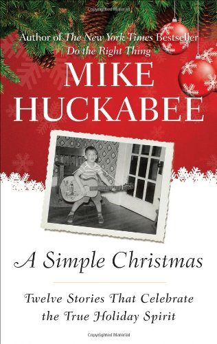 9781595230621: A Simple Christmas: Twelve Stories That Celebrate the True Holiday Spirit