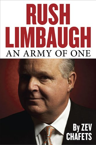 9781595230638: Rush Limbaugh: An Army of One