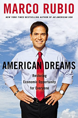 9781595231130: American Dreams : Restarting the Economy and Restoring the Land of Opportunity