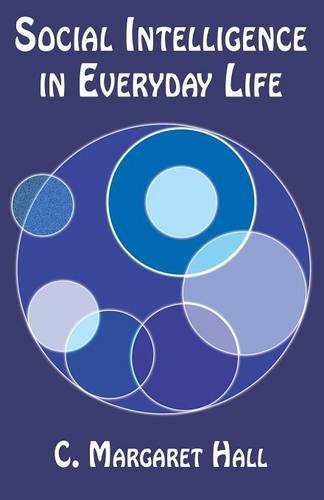 9781595260857: Social Intelligence in Everyday Life