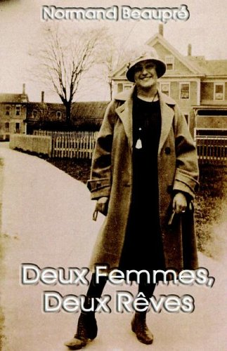 9781595261199: Deux Femmes, Deux Reves (French Edition)