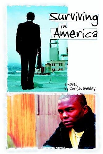 Surviving In America: Webley, Curtis