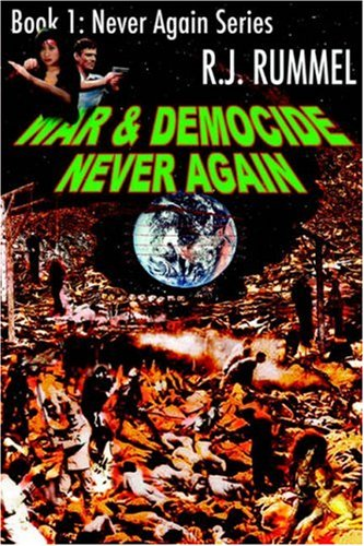 9781595263018: War & Democide Never Again (Never Again Series, Book 1)