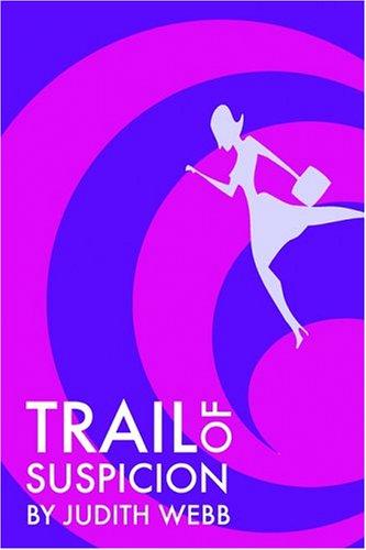 9781595263285: Trail of Suspicion