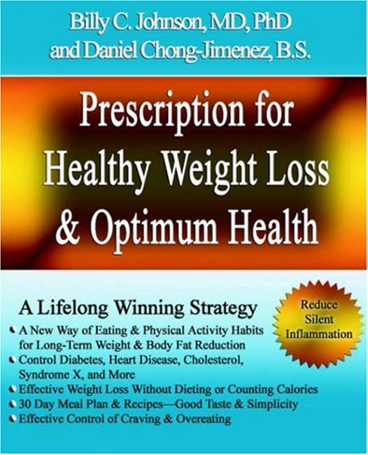 9781595263919: Prescription for Healthy Weight Loss and Optimum Health