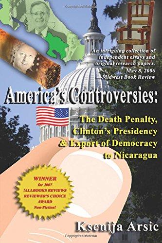 America's Controversies: The Death Penalty, Clinton's Presidency: Arsic, Ksenija