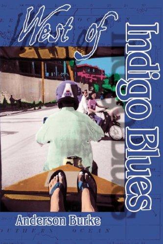 West of Indigo Blues: Anderson Burke
