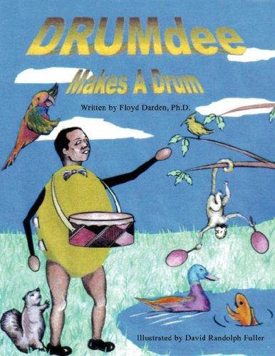 9781595267115: Drumdee Makes a Drum