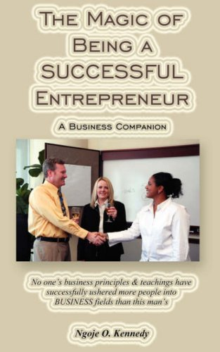 9781595267313: The Magic of Being a Successful Entrepreneur