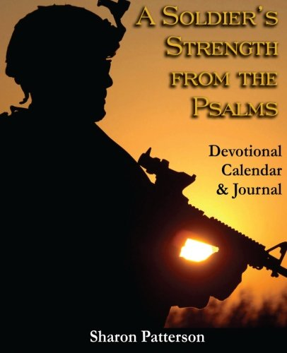 9781595267399: A Soldier's Strength from the Psalms