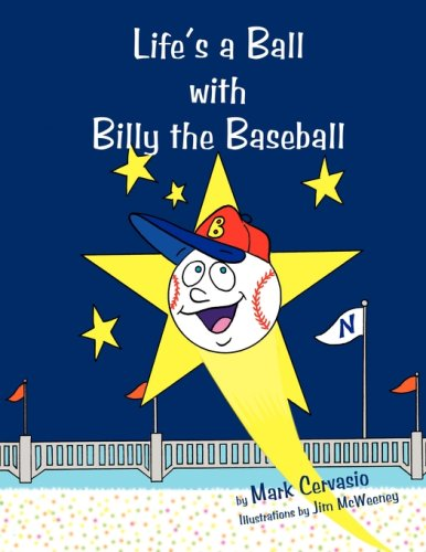 9781595267580: Life's a Ball with Billy the Baseball
