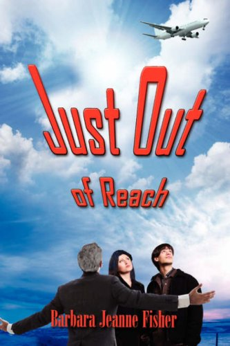 9781595269386: Just Out of Reach