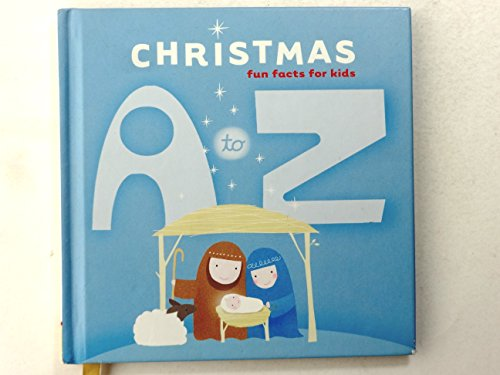 Christmas A to Z Fun Facts for Kids (GIFT BOOKS from Hallmark): Scott Degelman and Associates