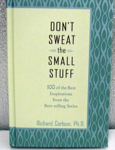 9781595301819: DON'T SWEAT THE SMALL STUFF (Hallmark Gift Books)