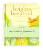 9781595302199: Hallmark Recordable Storybook: Bright & Beautiful a Child's Blessing