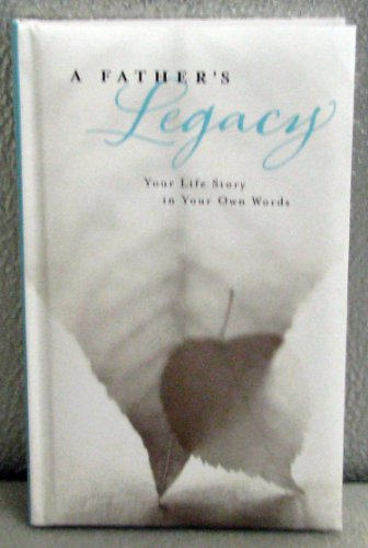 Hallmark Books BOK4358 A Father's Legacy ~ Your Life Story in Your Own Words: Yourself