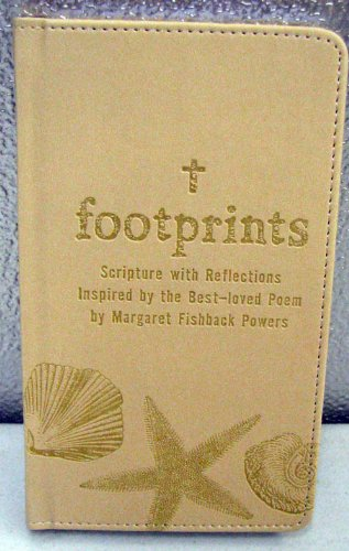 9781595303165: Footprints: Scripture with Reflections Inspired By the Best-loved Poem. (Hallmark Zondervan BOK3104)