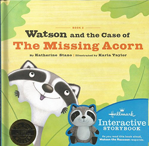 Book 2 Watson and the Case of The Missing Acorn: Katherine Stano